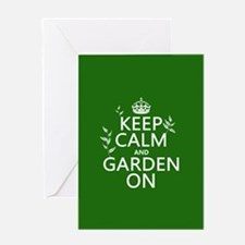 Keep Calm and Garden On Greeting Card