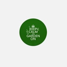 Keep Calm and Garden On Mini Button (10 pack)