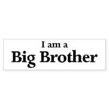 I am a Big Brother Bumper Bumper Sticker