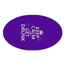 Keep Calm and Get Drunk Decal