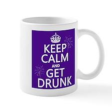 Keep Calm and Get Drunk Small Mug