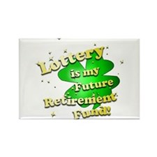 Lottery Retirement Fund Rectangle Magnet