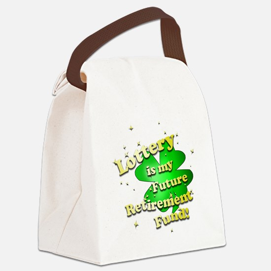 Lottery Retirement Fund Canvas Lunch Bag