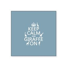 Keep Calm and Giraffe On Sticker