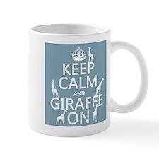 Keep Calm and Giraffe On Small Mug