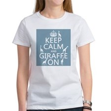 Keep Calm and Giraffe On T-Shirt