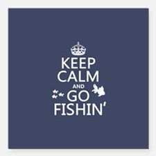 "Keep Calm and Go Fishin' Square Car Magnet 3"" x 3"""