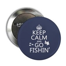 "Keep Calm and Go Fishin' 2.25"" Button"