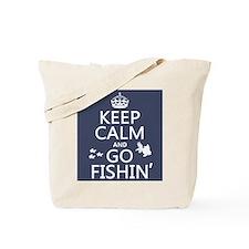Keep Calm and Go Fishin' Tote Bag