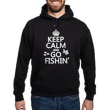 Keep Calm and Go Fishin' Hoody