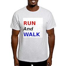Run and Walk T-Shirt