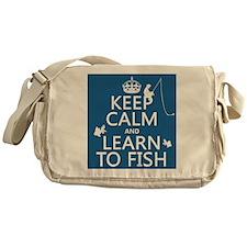 Keep Calm and Learn To Fish Messenger Bag