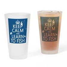 Keep Calm and Learn To Fish Drinking Glass