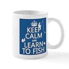 Keep Calm and Learn To Fish Small Mug