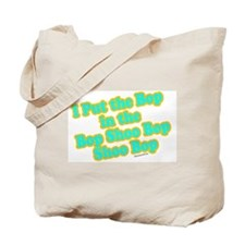 I Put the Bop Tote Bag
