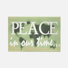 PEACE IN OUR TIME Rectangle Magnet