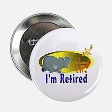 Retiree Fun. Button