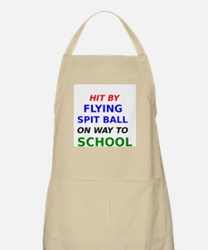 Hit By Flying Spit Ball On Way To School Apron
