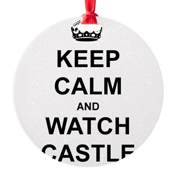 """""""Keep Calm And Watch Castle"""" Round Ornament"""