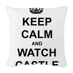 """Keep Calm And Watch Castle"" Woven Throw Pillow"