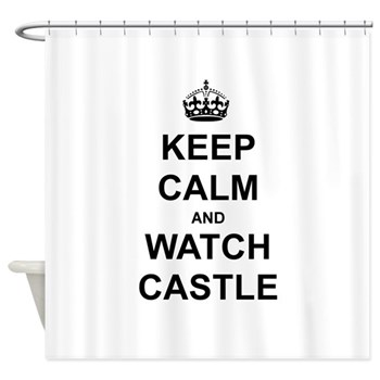 """Keep Calm And Watch Castle"" Shower Curtain"