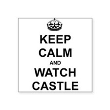 """Keep Calm And Watch Castle"" Square Sticker 3"" x 3"