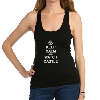 """""""Keep Calm And Watch Castle"""" Racerback Tank Top"""