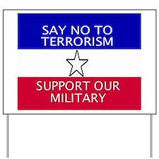 SayNoToTerrorismMousepad.GIF Yard Sign