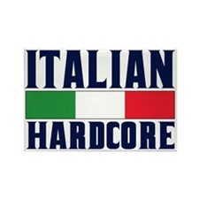 Italian Hardcore Rectangle Magnet