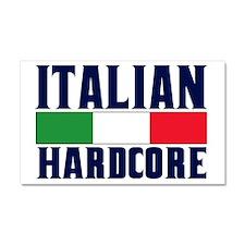 Italian Hardcore Car Magnet 20 x 12