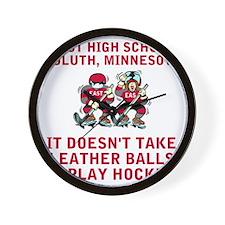 HighDoesntTakeLeatherBallsToPlayHockeyT Wall Clock