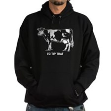 I'd Tip That Cow Hoodie