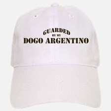 Dogo Argentino: Guarded by Baseball Baseball Cap
