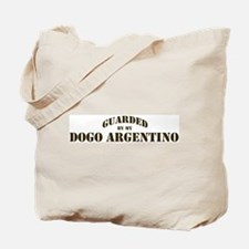 Dogo Argentino: Guarded by Tote Bag