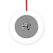 Vinyl Rules Ornament (Round)