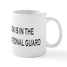 ArmyNationalGuardBumperStickerMySonIsIn Mug