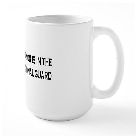 ArmyNationalGuardBumperStickerMyGrandso Large Mug