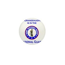 ArmyNationalGuardMyGranddaughterIsIn.g Mini Button