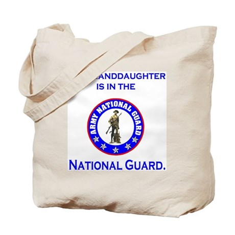 ArmyNationalGuardMyGranddaughterIsIn.gif Tote Bag