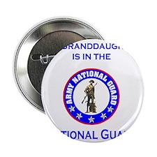 "ArmyNationalGuardMyGranddaughterIsIn. 2.25"" Button"