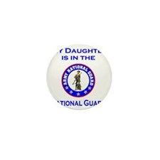 ArmyNationalGuardMyDaughterIsIn.gif Mini Button