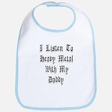 I Listen To Heavy Metal With My Daddy Bib