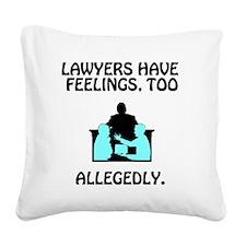 LawyerJokesLawyersHaveFeeling Square Canvas Pillow