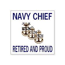 """NavyRetiredChiefAndProud2.g Square Sticker 3"""" x 3"""""""