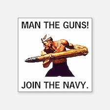 "NavyTeeShirtManTheGuns.gif Square Sticker 3"" x 3"""