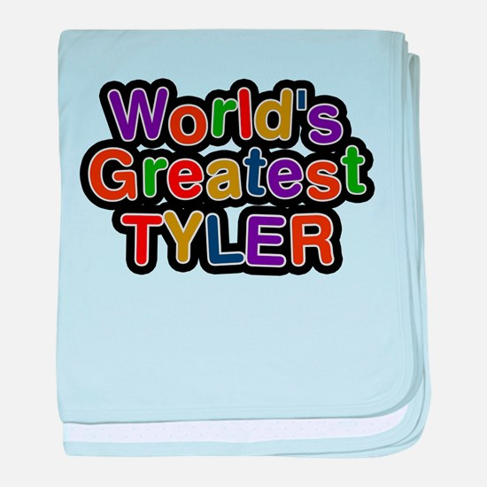 Worlds Greatest Tyler baby blanket