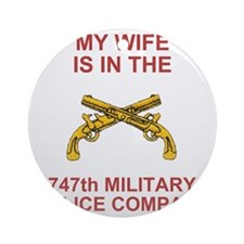 ARNG-747thMPCoMyWife.gif Round Ornament