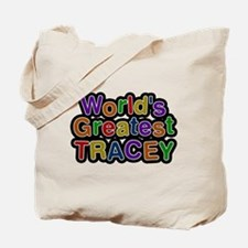 Worlds Greatest Tracey Tote Bag