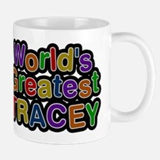 Worlds Greatest Tracey Mug