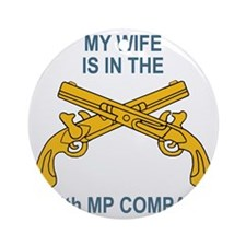 ARNG-514thMPCoMyWife.gif Round Ornament